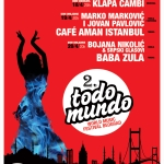 Baba Zula i Cafe Aman Istanbul na 2. WORLD MUSIC FESTIVALU TODO MUNDO 18-20. april 2013.